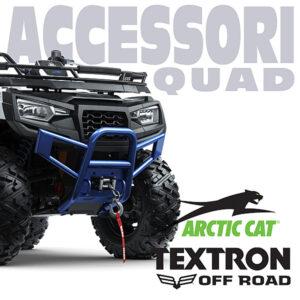 Accessori Quad Textron / Arctic Cat